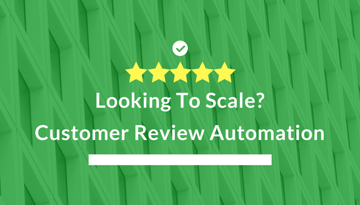Customer review automation