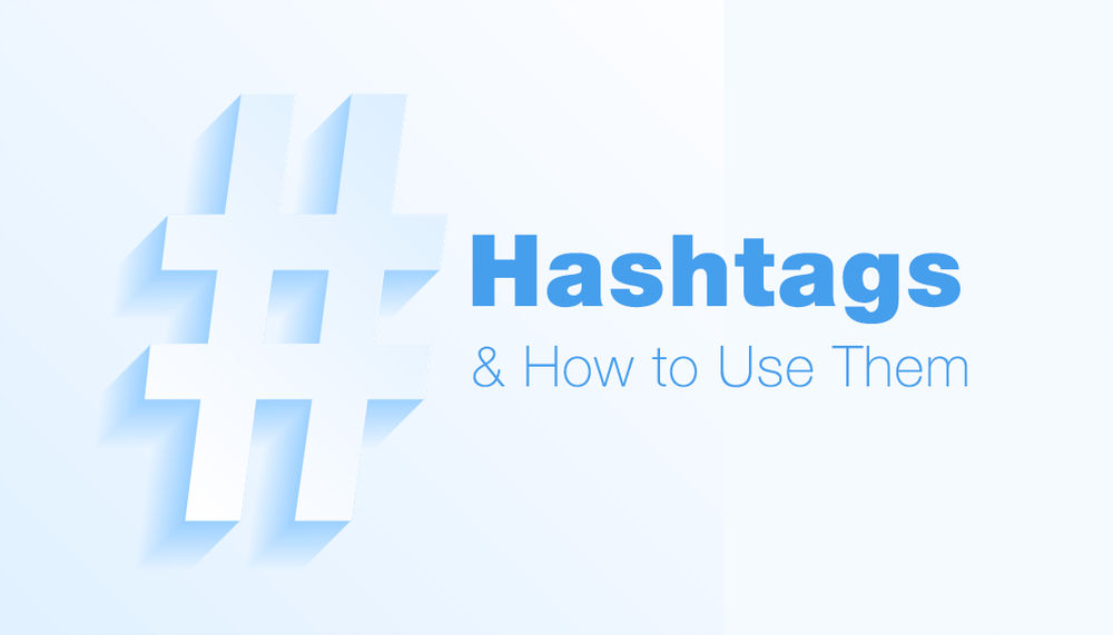 Effective hashtags utilization