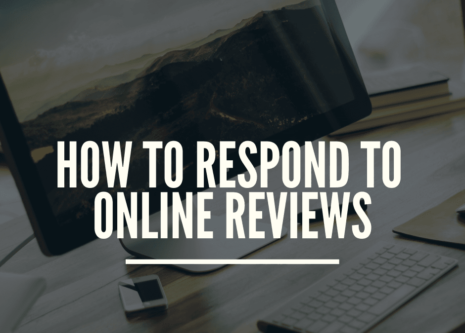 Respond to online reviews