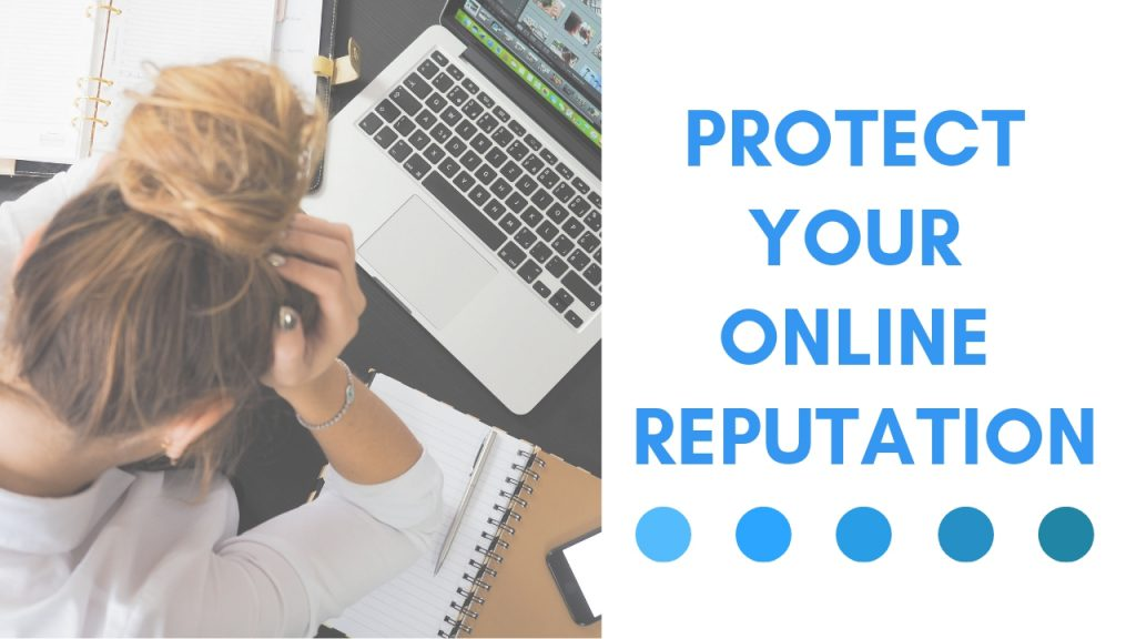 protect your online reputation